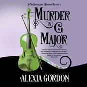 Murder in G Major by  Alexia Gordon audiobook