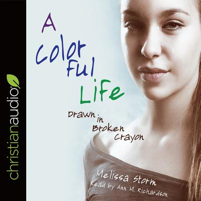 A Colorful Life by Melissa Storm audiobook
