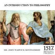 An Introduction to Philosophy by  Dr. John Warwick Montgomery audiobook