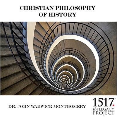 Christian Philosophy of History by John Warwick Montgomery audiobook