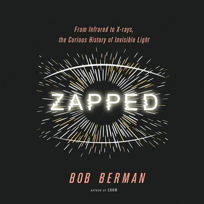 Zapped by Bob Berman audiobook