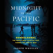 Midnight in the Pacific by  Joseph Wheelan audiobook