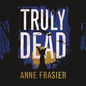 Truly Dead by  Anne Frasier audiobook
