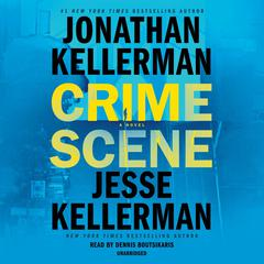 Crime Scene by Jonathan Kellerman audiobook
