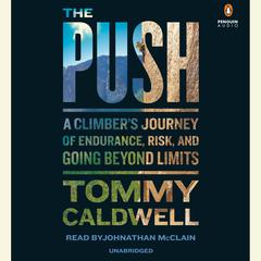 The Push by Tommy Caldwell audiobook