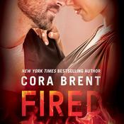 Fired by  Cora Brent audiobook