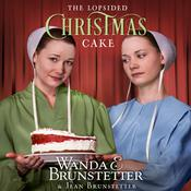 The Lopsided Christmas Cake by  Jean Brunstetter audiobook