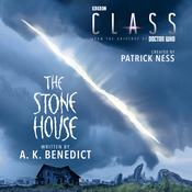 Class: The Stone House by  A. K. Benedict audiobook