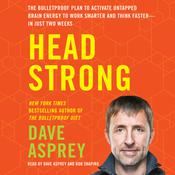 Head Strong by  Dave Asprey audiobook