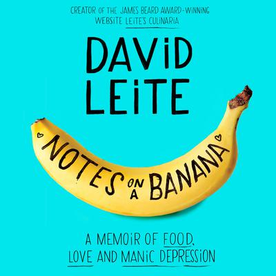 Notes on a Banana by David Leite audiobook