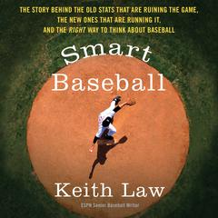 Smart Baseball by Keith Law audiobook