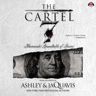 The Cartel 7: Illuminati by Ashley & JaQuavis
