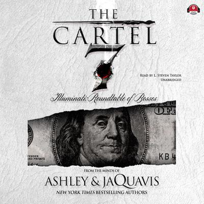 The Cartel 7: Illuminati by Ashley & JaQuavis audiobook