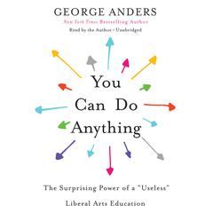 You Can Do Anything by George Anders audiobook