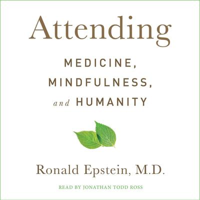 Attending by Ronald Epstein audiobook