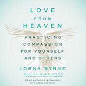 Love From Heaven by  Lorna Byrne audiobook