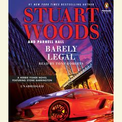Barely Legal by Stuart Woods, Parnell Hall
