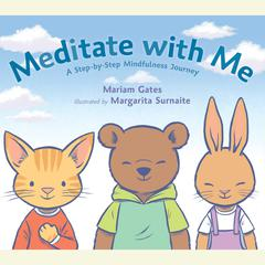 Meditate with Me by Mariam Gates audiobook