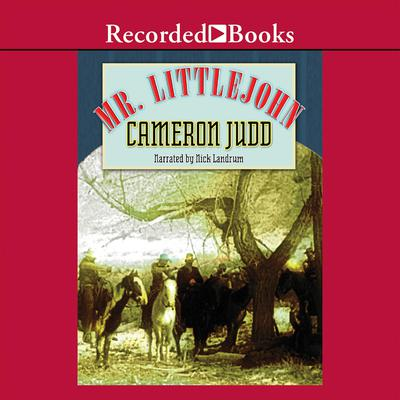 Mr. Littlejohn by Cameron Judd audiobook