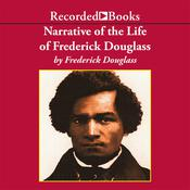 Narrative of the Life of Frederick Douglass, an American Slave by  Frederick Douglass audiobook