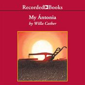My Antonia by  Willa Cather audiobook
