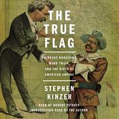 The True Flag by  Stephen Kinzer audiobook