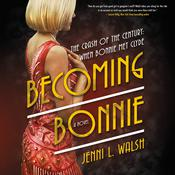 Becoming Bonnie by  Jenni L. Walsh audiobook