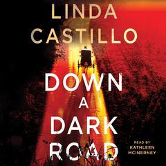 Down a Dark Road by Linda Castillo