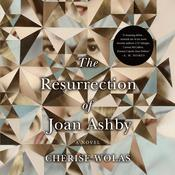 The Resurrection of Joan Ashby by  Cherise Wolas audiobook