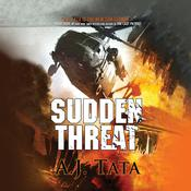 Sudden Threat by  A. J. Tata audiobook