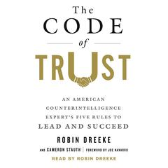 The Code of Trust by Robin Dreeke, Cameron Stauth