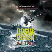 Rogue Threat by  A. J. Tata audiobook