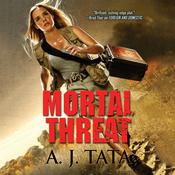 Mortal Threat by  A. J. Tata audiobook