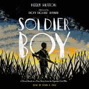 Soldier Boy by  Keely Hutton audiobook