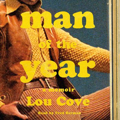 Man of the Year by Lou Cove audiobook