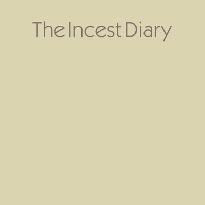 The Incest Diary by Anonymous audiobook