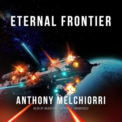 Eternal Frontier by Anthony Melchiorri audiobook