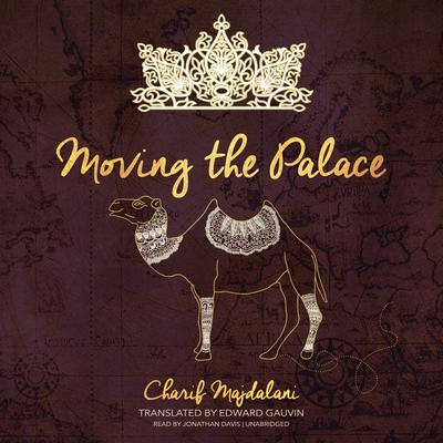 Moving the Palace by Charif Majdalani audiobook