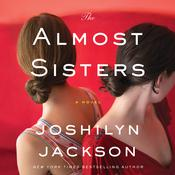 The Almost Sisters by  Joshilyn Jackson audiobook
