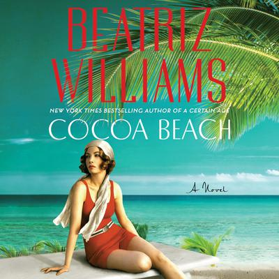 Cocoa Beach by Beatriz Williams audiobook