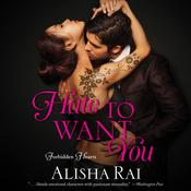 Hate to Want You by  Alisha Rai audiobook
