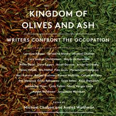 Kingdom of Olives and Ash by Michael Chabon, Ayelet Waldman