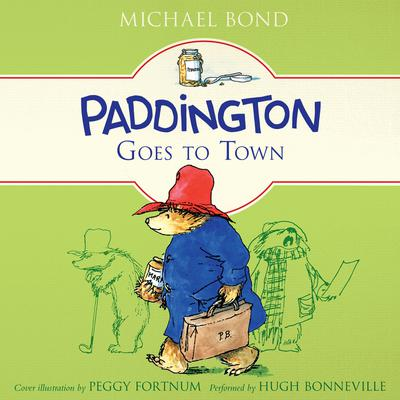 Paddington Goes to Town by Michael Bond audiobook