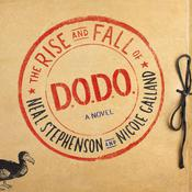 The Rise and Fall of D.O.D.O. by  Nicole Galland audiobook