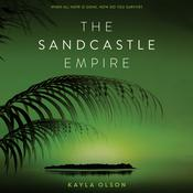 The Sandcastle Empire by  Kayla Olson audiobook