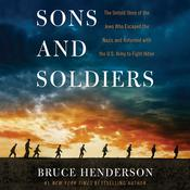 Sons and Soldiers by  Bruce Henderson audiobook