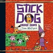 Stick Dog Craves Candy by  Tom Watson audiobook