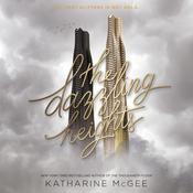 The Dazzling Heights by  Katharine McGee audiobook