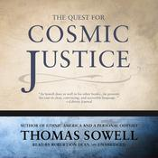 The Quest for Cosmic Justice by  Thomas Sowell audiobook