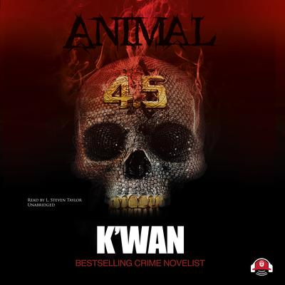 Animal 4.5 by K'wan audiobook